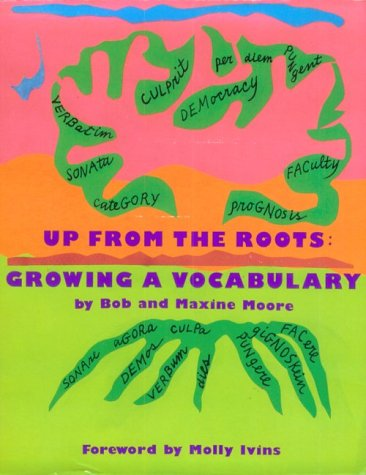 9780942257205: Up from the Roots: Growing a Vocabulary