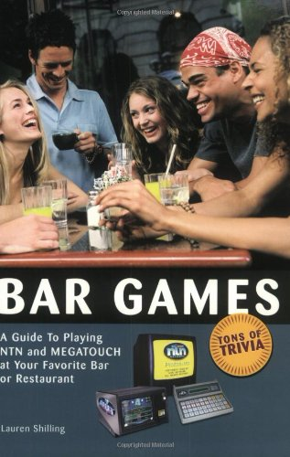9780942257373: Bar Games: A Guide to Playing NTN and MEGATOUCH at Your Favorite Bar or Restaurant