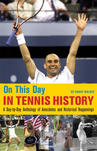 9780942257427: On This Day in Tennis History: A Day-by-Day Anthology of Anecdotes and Historical Happenings