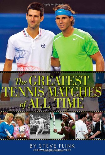 9780942257939: The Greatest Tennis Matches of All Time
