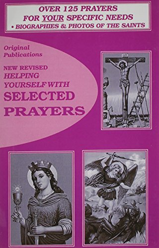 Helping Yourself with Selected Prayers: Original Publications Spiritual