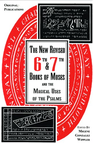 9780942272024: 6th and 7th Books of Moses and the Magical Uses of the Psalms