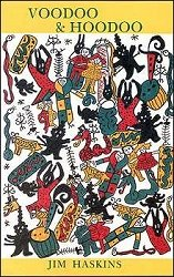 Voodoo and Hoodoo - Their Traditional Crafts: Jim Haskins