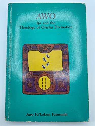 9780942272246: Awo: Ifa and the Theology of Orisha Divination