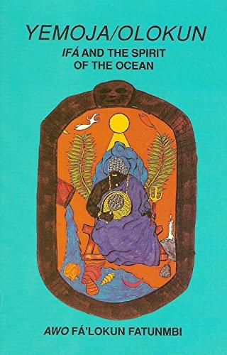 Yemoja / Olokun: Ifa and the Spirit of the Ocean (0942272331) by Awo Fa'lokun Fatunmbi