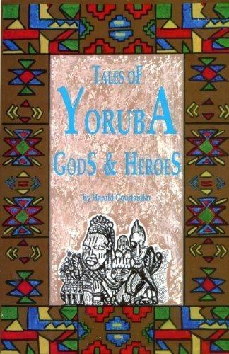 9780942272406: Tales of Yoruba Gods and Heroes