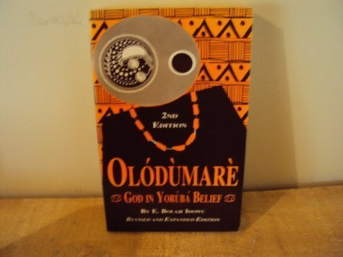Olodumare: God in Yoruba Belief: Idowu, Bolasi E.