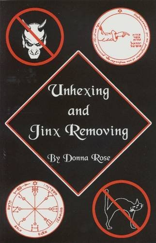 9780942272840: Unhexing and Jinx Removing