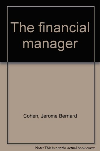 9780942280319: The financial manager