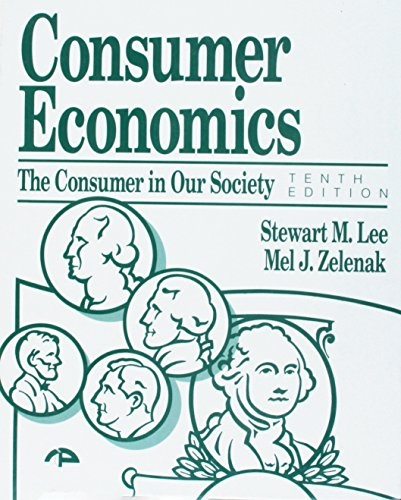 9780942280593: Consumer Economics: The Consumer in Our Society