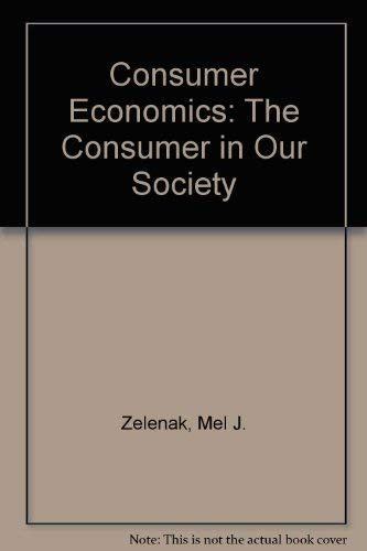 9780942280616: Consumer Economics: The Consumer in Our Society