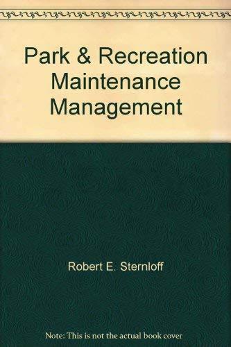 9780942280623: Park & recreation maintenance management