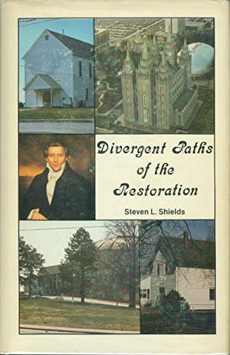 9780942284003: Divergent Paths of the Restoration: A History of the Latter Day Saint Movement
