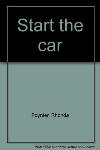 9780942292152: Start the car