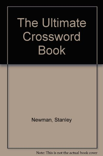 The Ultimate Crossword Book (0942294130) by Stanley Newman