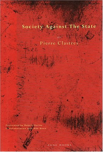 9780942299007: Society Against the State: Essays in Political Anthropology