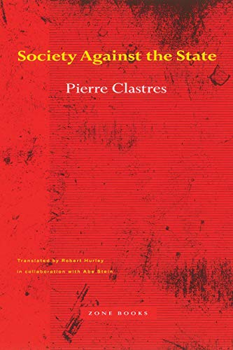 9780942299014: Society Against the State: Essays in Political Anthropology