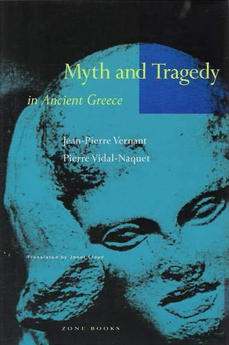 9780942299199: Myth and Tragedy in Ancient Greece