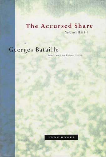 9780942299205: The Accursed Share, Vols. 2 and 3: The History of Eroticism and Sovereignty