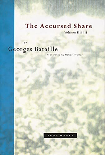 9780942299212: The Accursed Share: Volumes II and III: The History of Eroticism and Sovereignty: v. 2 & 3