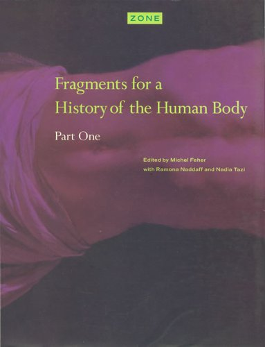 Fragments for a History of the Human Body Part One