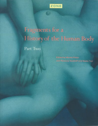 9780942299267: Zone: Fragments for a History of the Human Body v.4: Fragments for a History of the Human Body Vol 4 (Zone, 3-5)