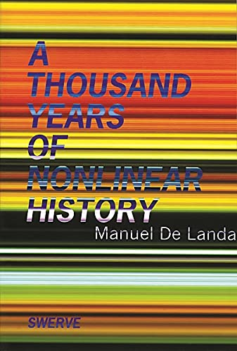 9780942299328: Thousand Years of Nonlinear History (Swerve Editions)