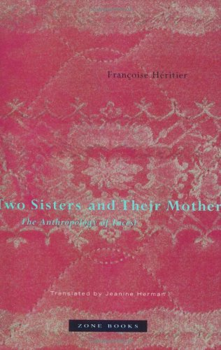 9780942299342: Two Sisters and Their Mother: The Anthropology of Incest