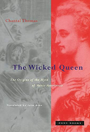 9780942299397: The Wicked Queen: Interagency Cooperation and the Preservation of Biodiversity: The Origins of the Myth of Marie-Antoinette