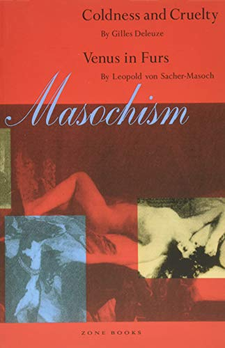 Masochism: Coldness and Cruelty. Venus in Furs