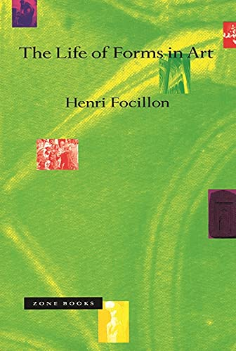 The Life of Forms in Art (9780942299571) by Henri Focillon