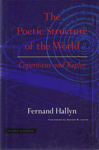 9780942299601: The Poetic Structure of the World: Copernicus and Kepler