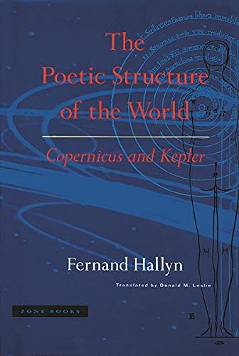 9780942299618: The Poetic Structure of the World - Copernicus & Kepler: Copernicus and Kepler