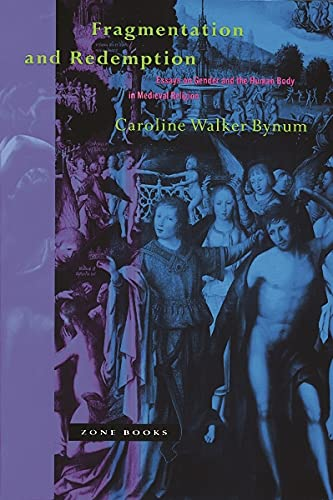 9780942299625: Fragmentation and Redemption: Essays on Gender and the Human Body in Medieval Religion