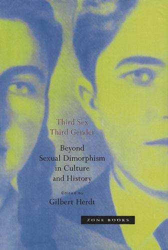 9780942299823: Third Sex, Third Gender: Beyond Sexual Dimorphism in Culture and History