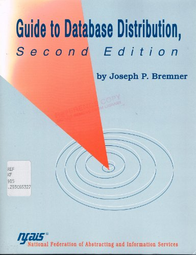 Guide to Database Distribution: Legal Aspects and Model Contracts: Joe Bremner