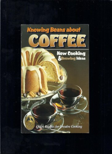 Knowing Beans About Coffee: Korenblit, Joan