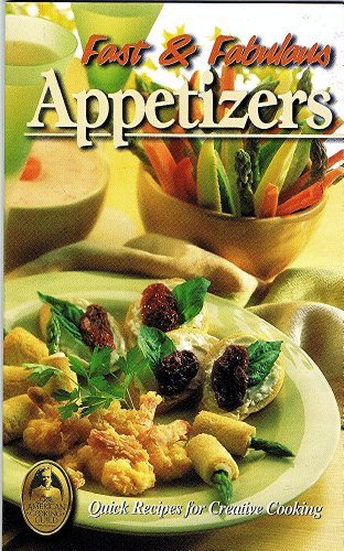 Fast and Fabulous Appetizers (The Collector's Series - Volume 21): Polly Clingerman