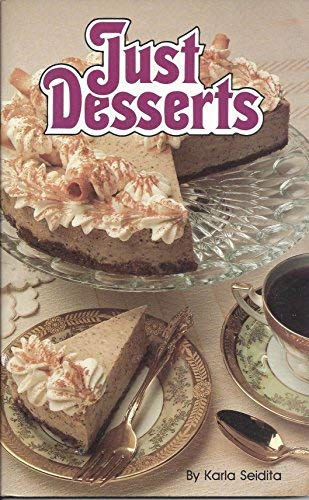 9780942320381: Just desserts (The Collector's series)