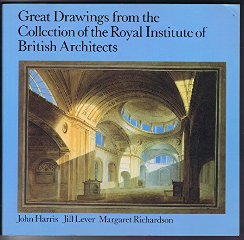 Great Drawings from the Collection of the Royal Institute of British Architects