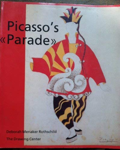 Picasso's Parade: From Street to Stage