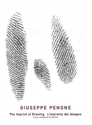 9780942324204: Giuseppe Penone: The Imprint Of Drawing