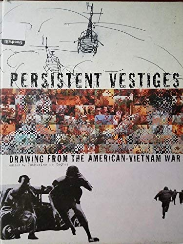 9780942324235: Persistent Vestiges. Drawings from the American-Vietnam War