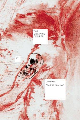 Drawing Papers 90: Leon Golub - Live: Littman, Brett; Cadava,