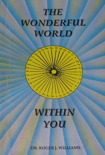 9780942333008: The Wonderful World Within You: Your Inner Nutritional Environment
