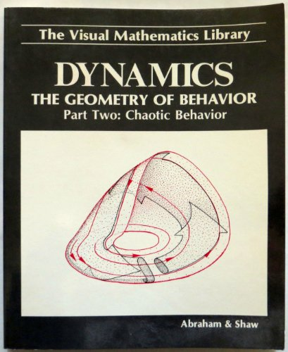9780942344028: Dynamics, the Geometry of Behavior, Part 2: Chaotic Behavior (Visual Mathematics Library)