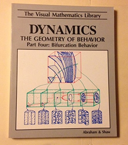 9780942344042: Dynamics, the Geometry of Behavior: Part 4, Bifurcation Behavior (Visual Mathematics Library)