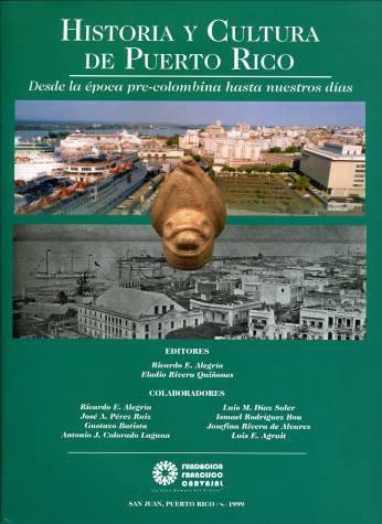 9780942347180: Historia y cultura de Puerto Rico: Desde la época pre-colombina hasta nuestros días (Spanish Edition)