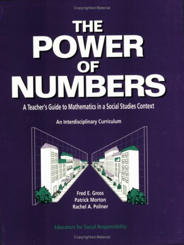9780942349054: The Power of Numbers: A Teacher's Guide to Mathematics in a Social Studies Context