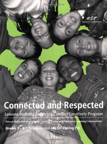 9780942349221: Connected and Respected (Volume 2): Lessons from the Resolving Conflict Creatively Program, Grades 3 - 5